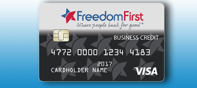 Freedom First special rate business credit card.