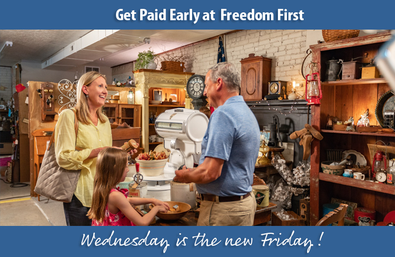 Get Paid Early | Freedom First Credit Union