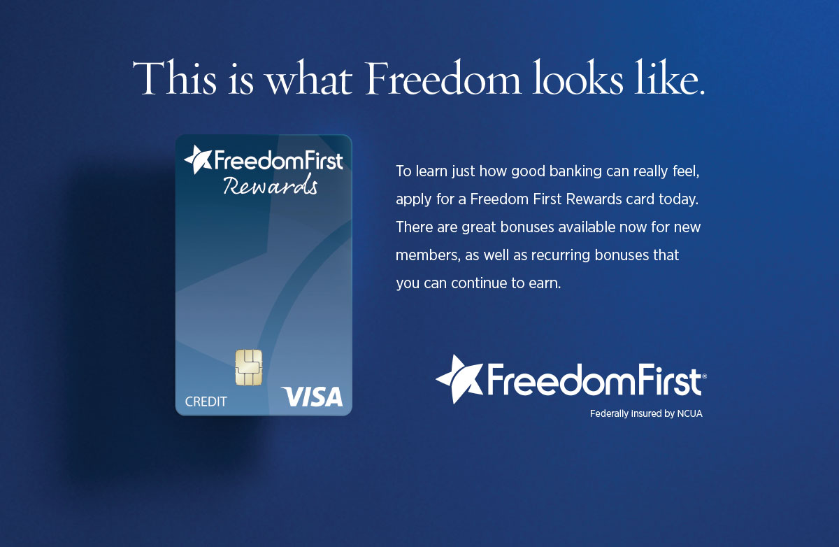 Ad featuring a Freedom First Rewards Visa with the headline This is what Freedom looks like